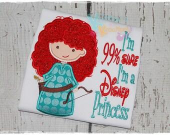 I'm 99% Sure I'm a Disney Princess - Merida - Brave Inspired Embroidered Applique Shirt