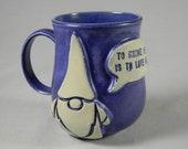 Garden Gnome quot To Gnome Me Is To Love Me quot Quote Talk Bubble Coffee Mug Tea Cup Blue Purple White Handmade Ceramics Pottery