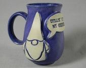 Garden Gnome quot Chillin 39 With My Gnomies quot Quote Talk Bubble Coffee Mug Tea Cup Purple White Handmade Ceramics Pottery