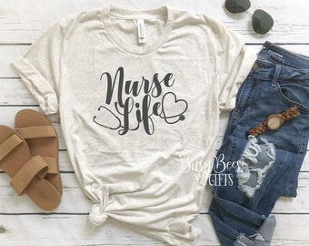 Nurse Life Tee.  Nurse Life Shirt.  Nurse Shirt.  Nursing Shirt.  RN Shirt.  Nurse Gift.  Nurse Graduation.  Gifts for Her.