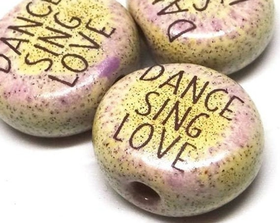 1 Ceramic Quote Bead Message Aspiration Inspirational Dance Love Sing