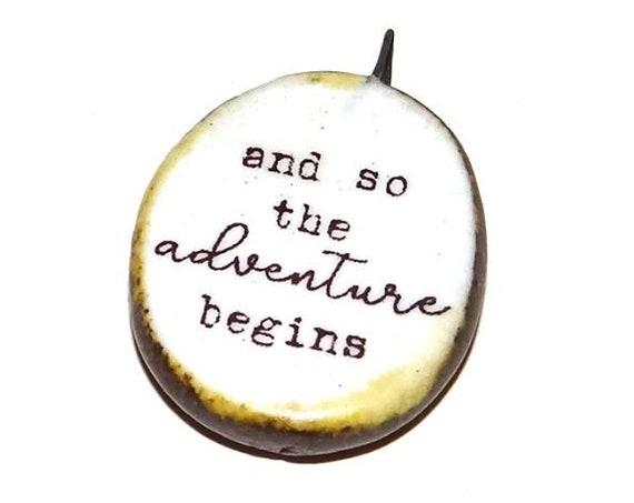Ceramic Quote Pendant Word Handmade Focal Inspirational Motivational Attitude Adventure Begins