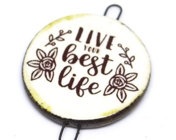 Ceramic Quote Pendant Handmade Focal Inspirational Motivational Positive Attitude
