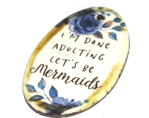 Ceramic Quote Pendant Word Handmade Focal Mermaids