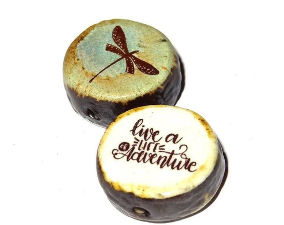 Ceramic Double Sided Focal Bead Quote Dragonfly Adventure