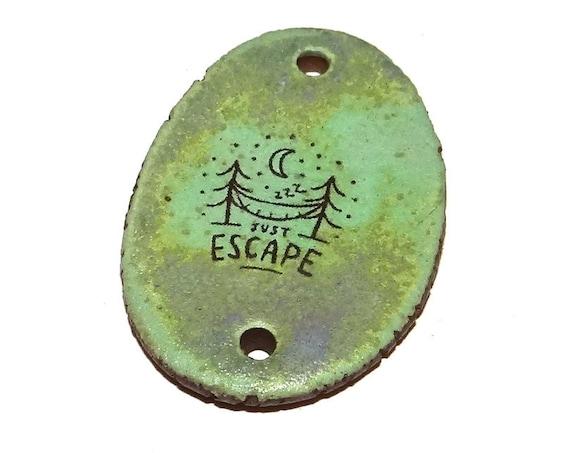Ceramic Escape Quote Pendant Word Handmade Focal  Improvement Inspirational Motivational