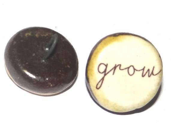 1 Ceramic Grow Shank Button Handmade Porcelain Word Quote Beads