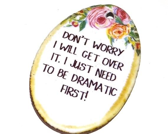 Ceramic Quote Pendant Word Handmade Focal Inspirational Motivational Attitude Sassy