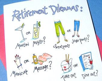 Women Retirement Card - Funny Retirement - Her Retirement - Coworker Card - Happy Retirement - Retirement Dilemmas