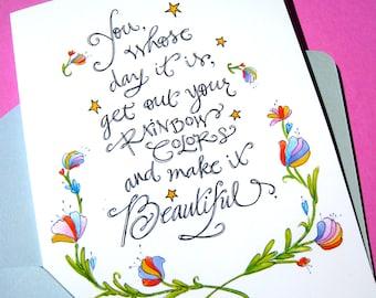 Rainbow Colors Birthday Card - Artist Birthday Card - Inspirational Birthday Card - Hand Lettered Card
