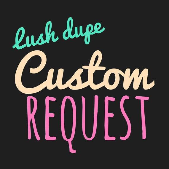 Custom Lush Dupe Request