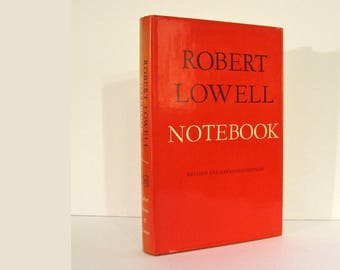 Robert Lowell, Confessional Poet, Notebook, Revised and Expanded Edition, First Thus, 1970. Vintage Book Published by Farrar Straus & Giroux