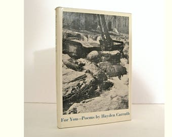 For You - Poems by Hayden Carruth. 1970 First Edition Hardcover Format Published by New Directions Vintage Book