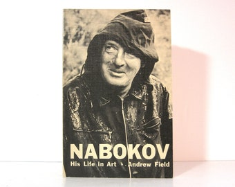 Vladimir Nabokov His Life and Art by Andrew Field, Literary Biography, Literary Criticism, Little Brown Paperback 1967, Vintage Book