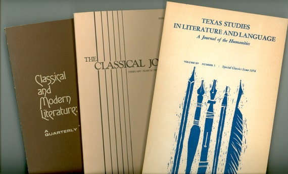 3 Vintage Academic Journals: Classical and Modern Literature 1989, Classical Journal 1985, Texas Studies in Literature & Language 1974