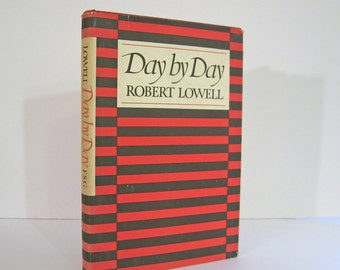 Robert Lowell, Confessional Poet, Day by Day, 2nd Printing, 1977. Title Page Drawing by Francis Parker, Farrar Straus & Giroux, Vintage Book
