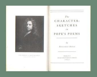 Character Sketches in Alexander Pope's Poems by Benjamin Boyce 1962 Duke University Press Book