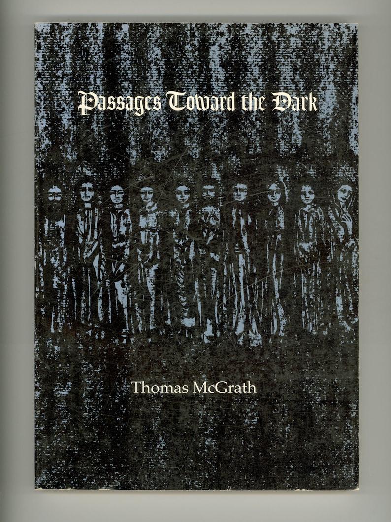 Thomas McGrath : Passages Toward the Dark Poems by Thomas image 0