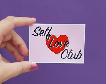 Self love club // vinyl sticker // feminist