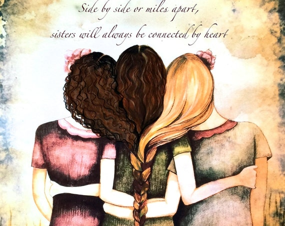 Siblings gift, side by side or miles apart, sisters will always be connected by heart with brown curly and blond hair