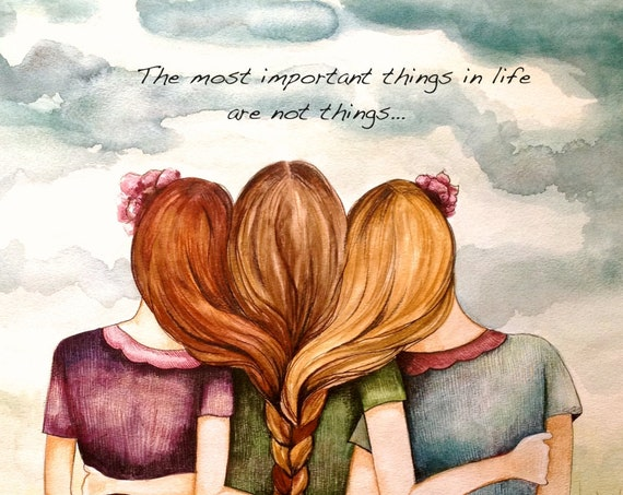 "Siblings gift, Tree sisters art print with quote ""the most important things in life are not things"""