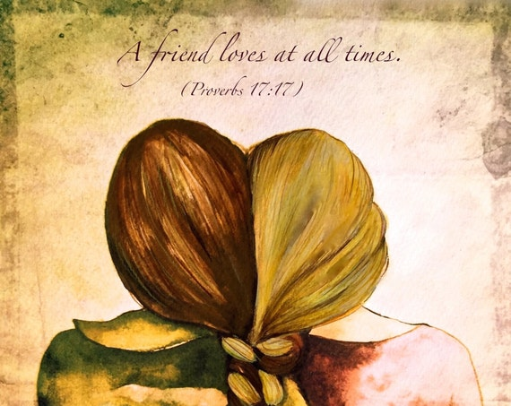 sister gift to sister, gift for friend, intertwined hair, braided hair ,wall art gift for sister A friend loves at all times Proverb 17:17
