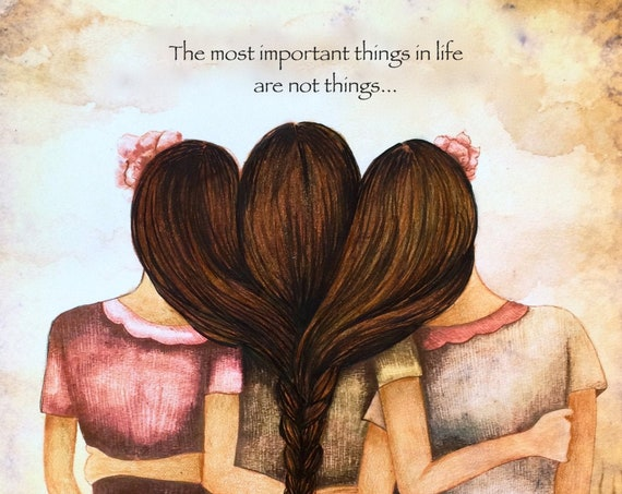 sister gift to sister, gift for friend, intertwined hair, braided hair ,wall art gift for sister Three sisters best friendsWITH QUOTE