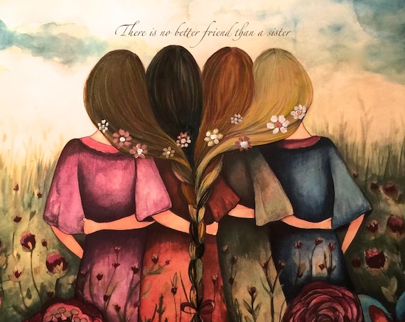 Sibling gift, The four sisters best friendsbridesmaids present  art print