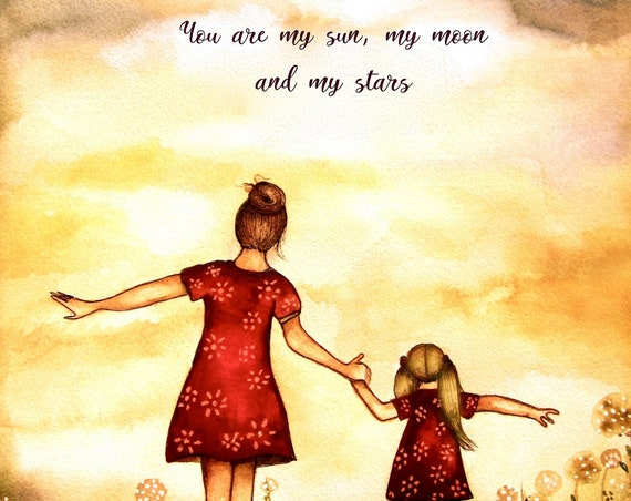 Mother and daughter You are my sun amy moon and my stars