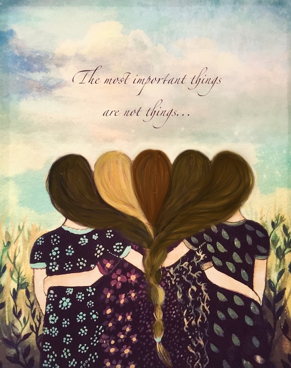 Five sisters best friends  with brown  and reddish hair art print and quote