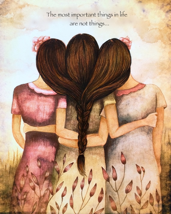 Three sisters best friends  with brown hair art print