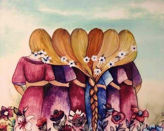 The six sisters best friendsbridesmaids present  art print