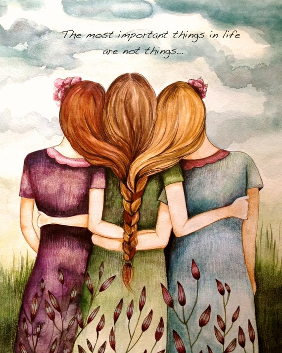 "Tree sisters art print with quote ""the most important things in life are not things"""