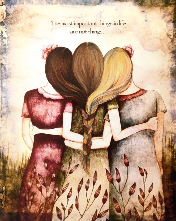 Three sisters vintage  art print with quote