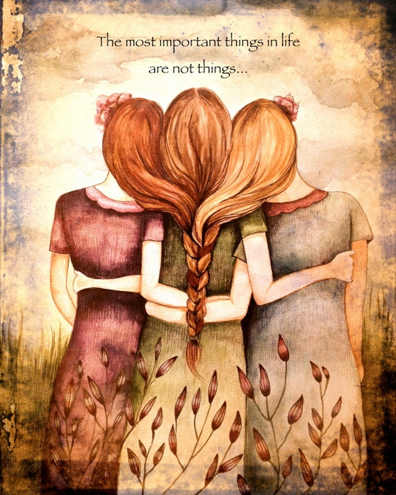 Three sisters art print with quote or without