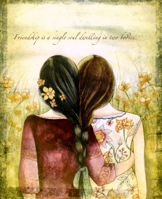 sisters art print gift idea Friendship is a single soul dwelling in two bodies