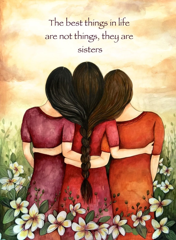 sister gift to sister, gift for friend, intertwined hair, braided hair ,wall art gift for sister the best things in life..sister