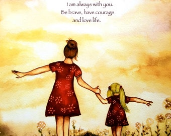 """brown Mother and blonde daughter """"our path"""" art print with quote"""