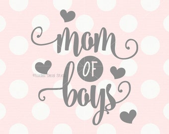 Mom of boys SVG/ Mothers Day vector/ Moms day DXF/ baby boy/ heart svg/ png/ eps/ cricut/ silhouette cutting files/ printables -tds622