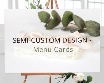Menus, Semi-Custom - Made to Match Any Shop Design