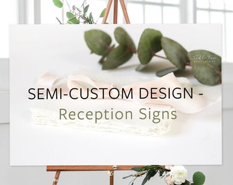 Reception Signs, Semi-Custom - Made to Match Any Shop Design