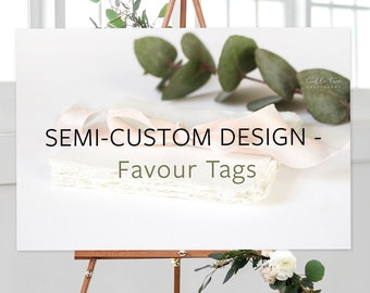 Favour Tags, Semi-Custom - Made to Match Any Shop Design