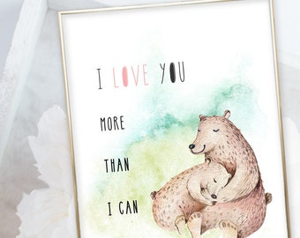 Kid's Wall Art - I Love You More Than I Can Bear (W00054)