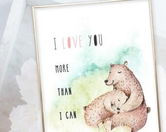 Kid's Wall Art - I Love You More Than I Can Bear (W00054)