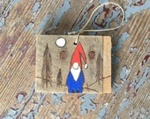 Gnome - Tomte - Nisse - Home Protection - Wood Burning - Witchy - Faerie - Magical Art - Scandinavian - Inspired By Nature - Fairy Garden