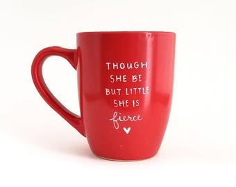 Fierce Mug | Gift for Her | Large Mug | Upcycled Mug | Feminist Mug | Quote Mug | Gift Idea | Ceramic Coffee Tea Mug | Birthday Gift