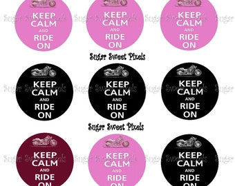 INSTANT DOWNLOAD Keep Calm & ride on 1 inch circle digital Bottlecap Images