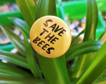Save The Bees   Bright Yellow Small 1 Inch Pin - Bee Awareness