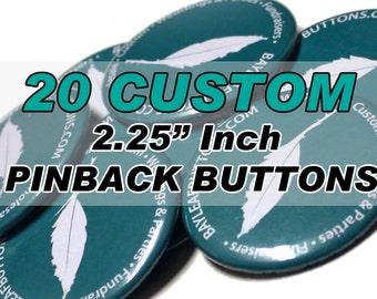20 CUSTOM Badges - 2.25 Inch Pinbacks - Gifts - Parties - Weddings - Personalized