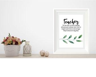 Teacher Appreciation Gift Sign, Printable Instant Download, Greenery Teacher gift Sign, Teacher Definition, Green Leaves Theme, D-1019